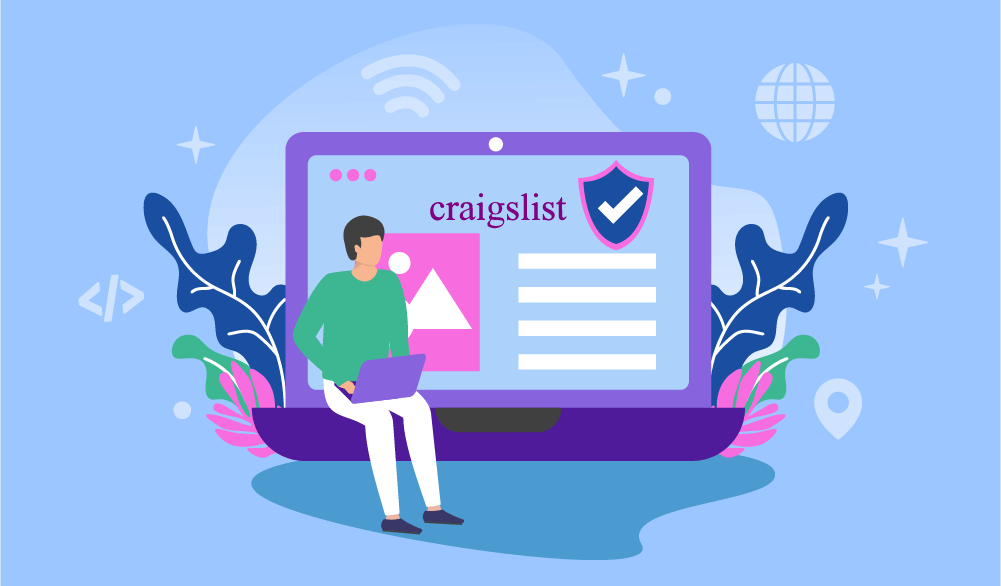 Everything you should know about Craigslist proxies